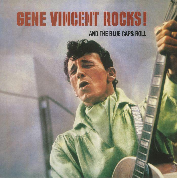 VINCENT, Gene - Gene Vincent Rocks! & The Blue Caps Roll