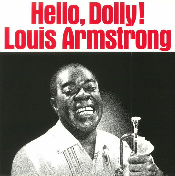 ARMSTRONG, Louis/THE ALL STARS - Hello Dolly!: Deluxe Edition