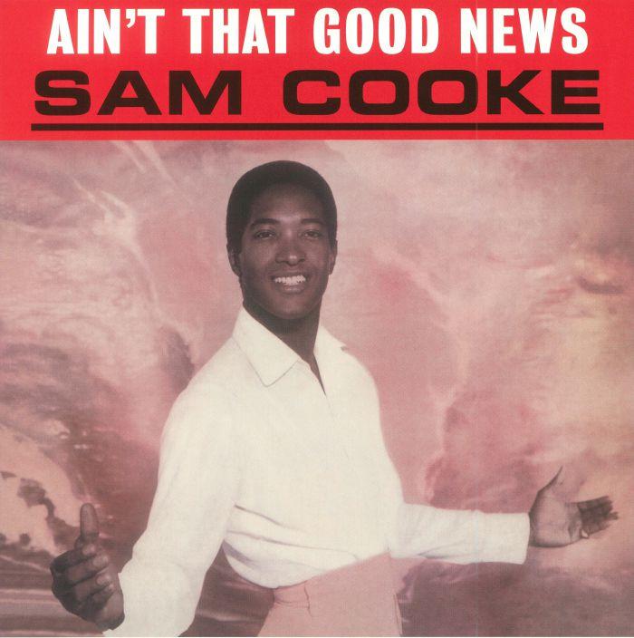 COOKE, Sam - Ain't That Good News