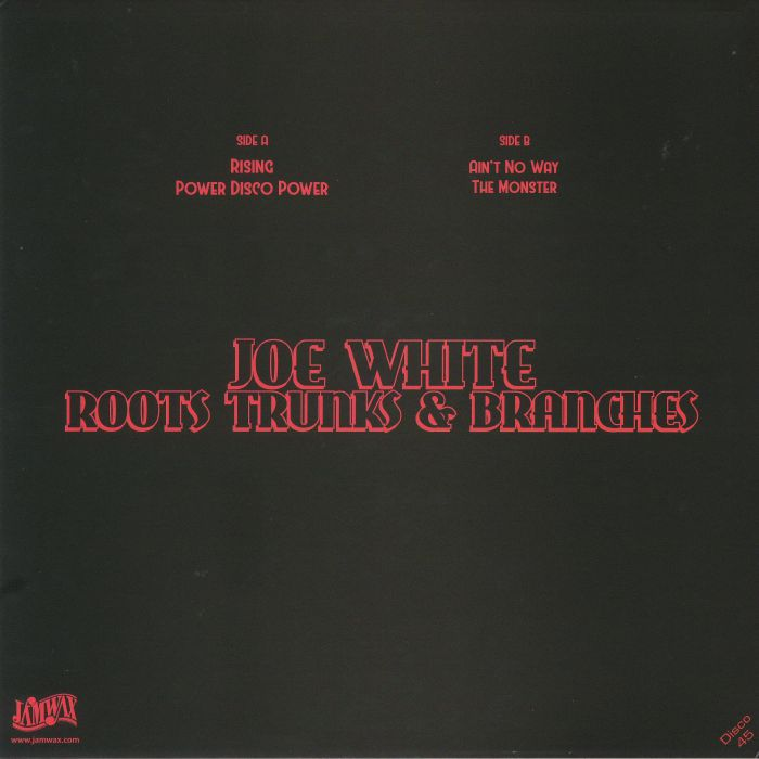 WHITE, Joe & ROOTS TRUNKS & BRANCHES - Rising