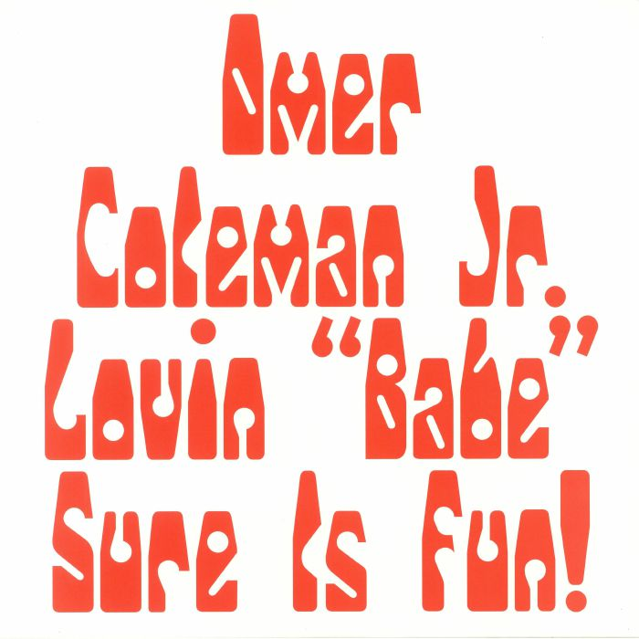 COLEMAN, Omer Jr - Lovin Babe Sure Is Fun