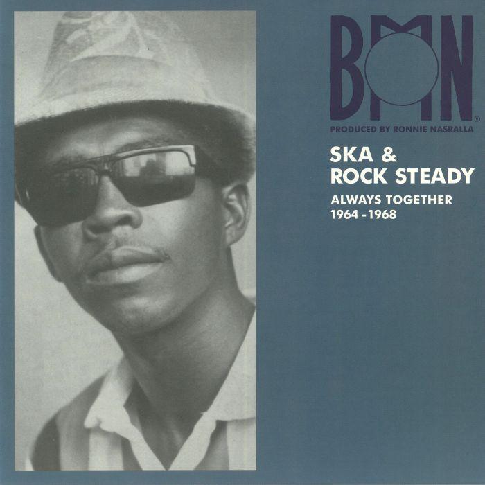 VARIOUS - BMN Ska & Rock Steady: Always Together 1964-1968