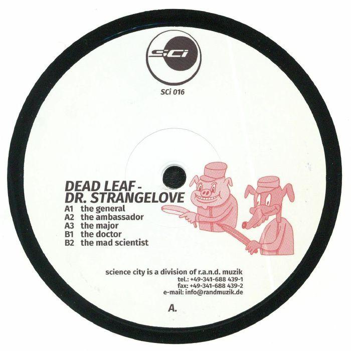 DEAD LEAF - Dr Strangelove