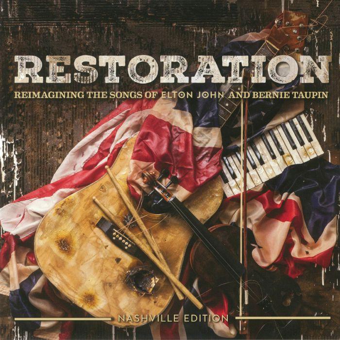 VARIOUS - Restoration: Reimagining The Songs Of Elton John & Bernie Taupin
