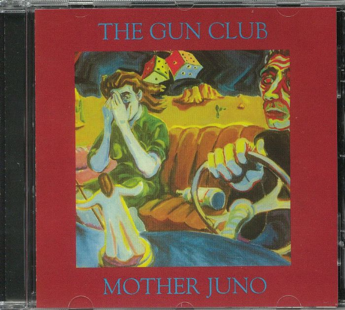 GUN CLUB, The - Mother Juno (reissue)
