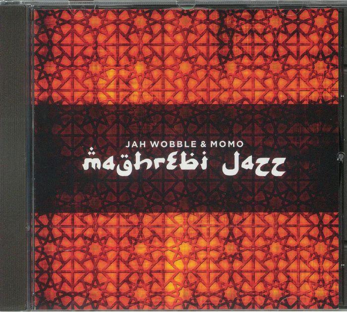 JAH WOBBLE/MOMO - Maghrebi Jazz