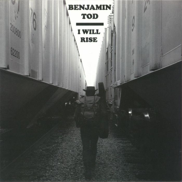 TOD, Benjamin - I Will Rise