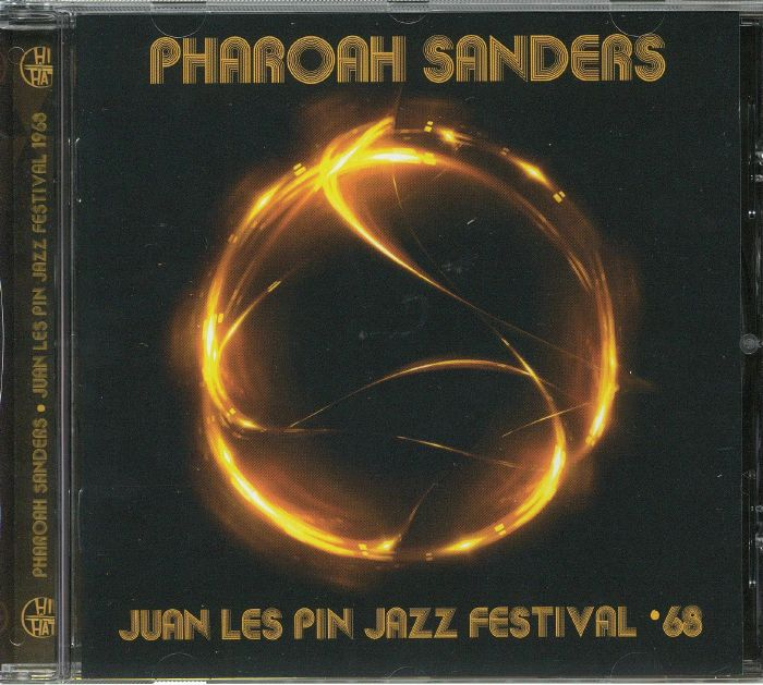 SANDERS, Pharoah - Juan Les Pin Jazz Festival '68