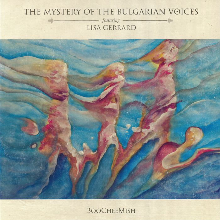 MYSTERY OF THE BULGARIAN VOICES, The feat LISA GERRARD - Boocheemish