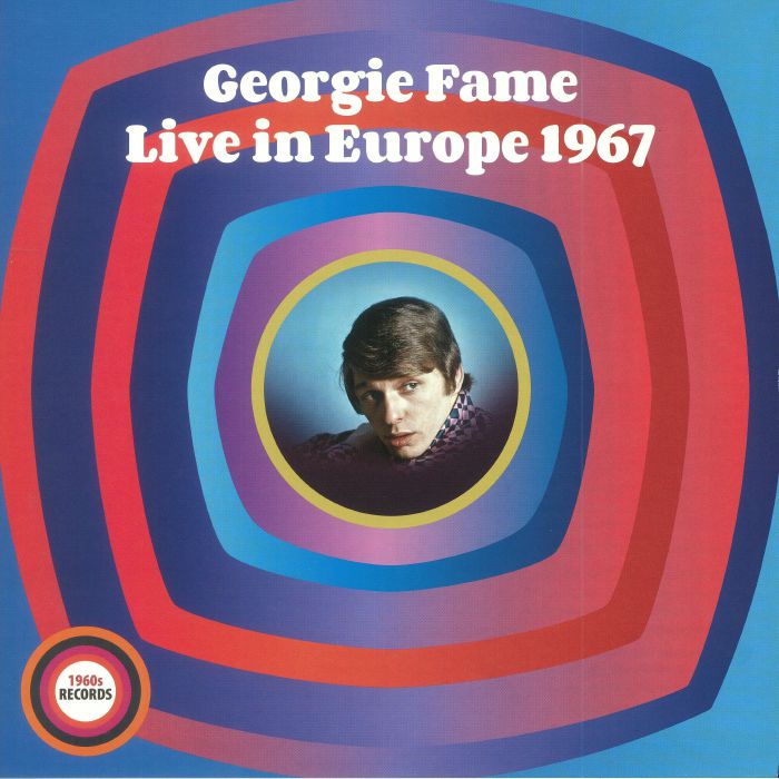 FAME, Georgie - Rhythm & Blues & Jazz: Live In Europe 1967 (Record Store Day 2018)