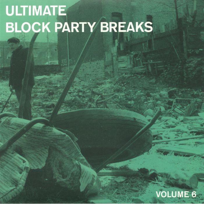 NICE, Paul - Ultimate Block Party Breaks Vol 6
