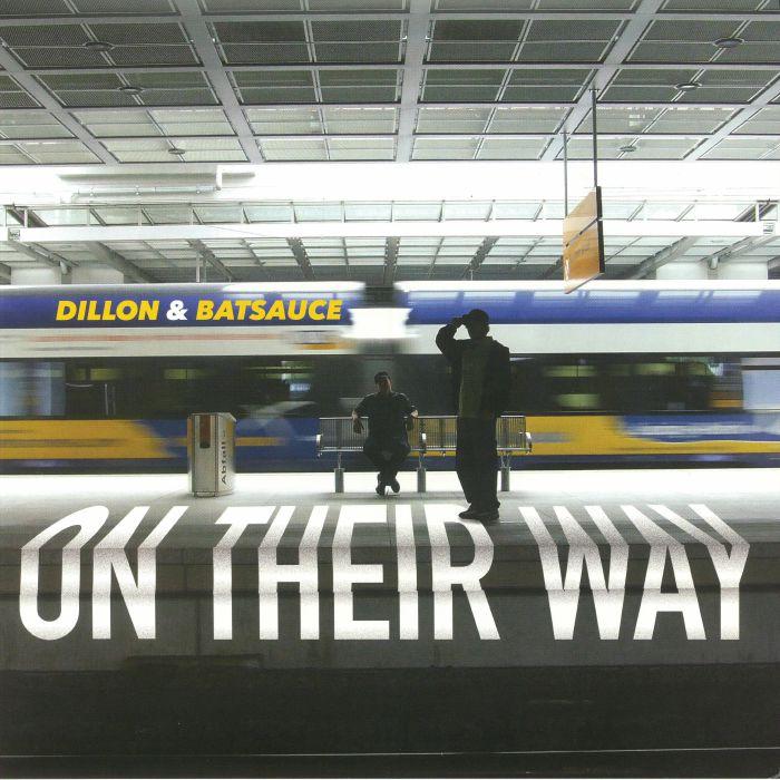 DILLON/BATSAUCE - On Their Way