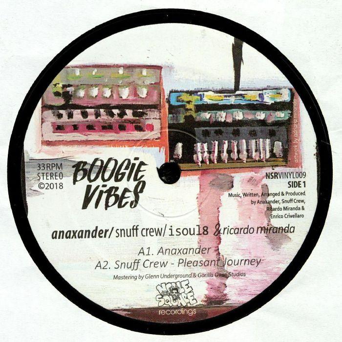 ANAXANDER/SNUFF CREW/ISOUL8/RICARDO MIRANDA - Boogie Vibes