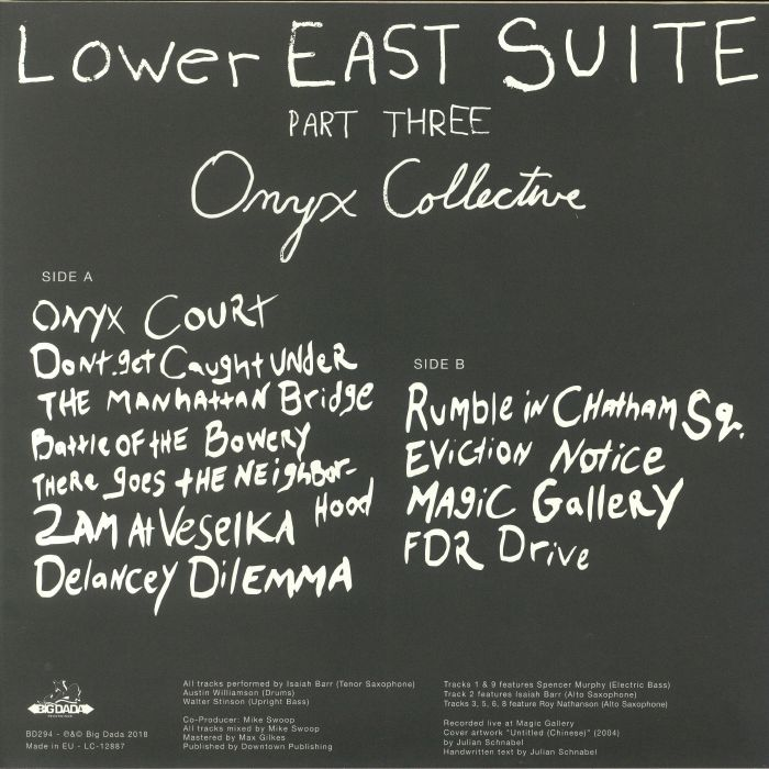 ONYX COLLECTIVE - Lower East Suite Part Three