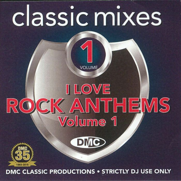 VARIOUS - Classic Mixes: I Love Rock Anthems Volume 1 (Strictly DJ Only)