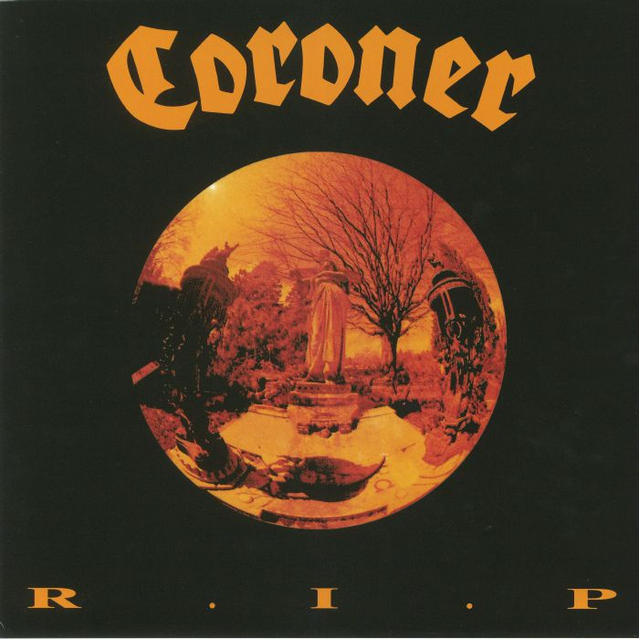 CORONER - RIP