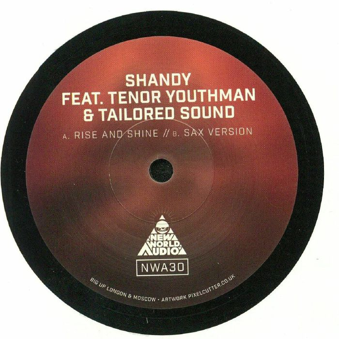 SHANDY feat TENOR YOUTHMAN/TAILORED SOUND - Rise & Shine