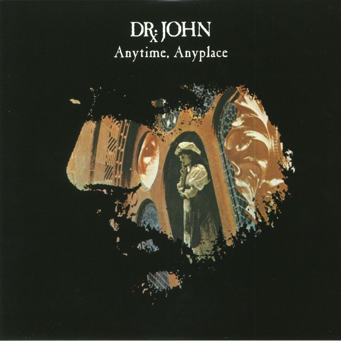 DR JOHN - Anytime Anyplace (reissue)