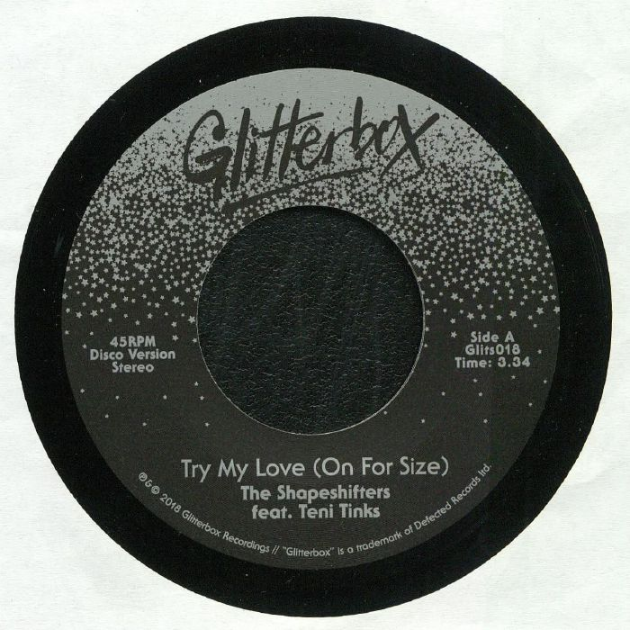 SHAPESHIFTERS , The feat TENI TINKS - Try My Love (On For Size)