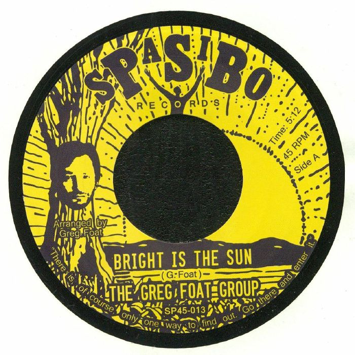 GREG FOAT GROUP, The - Bright Is The Sun