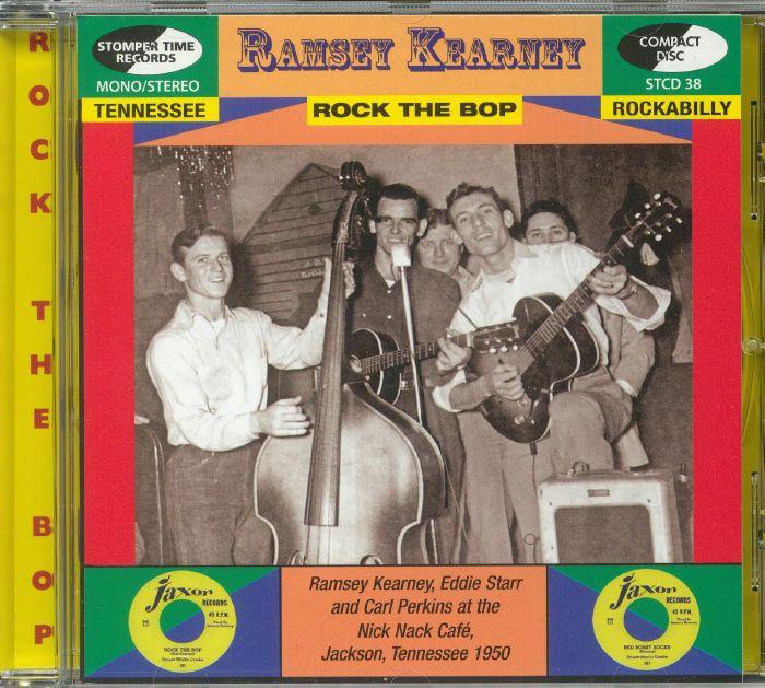 KEARNEY, Ramsey - Rock The Bop: Tennessee Rockabilly