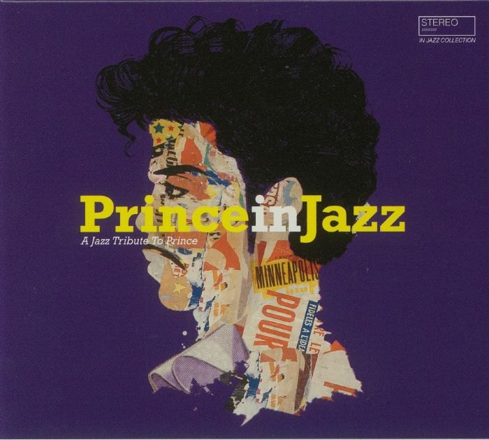 VARIOUS - Prince In Jazz: A Jazz Tribute To Prince