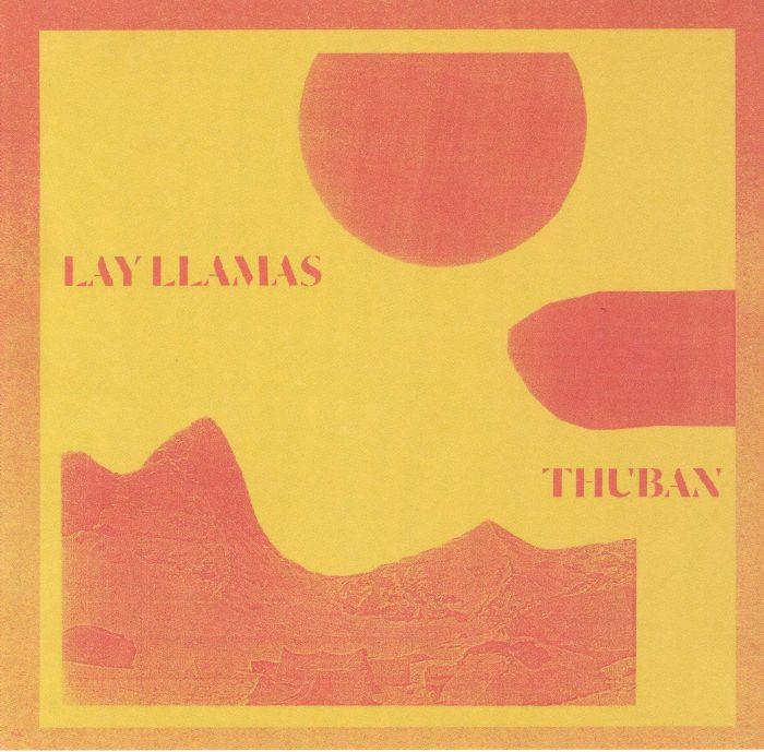 LAY LLAMAS - Thuban