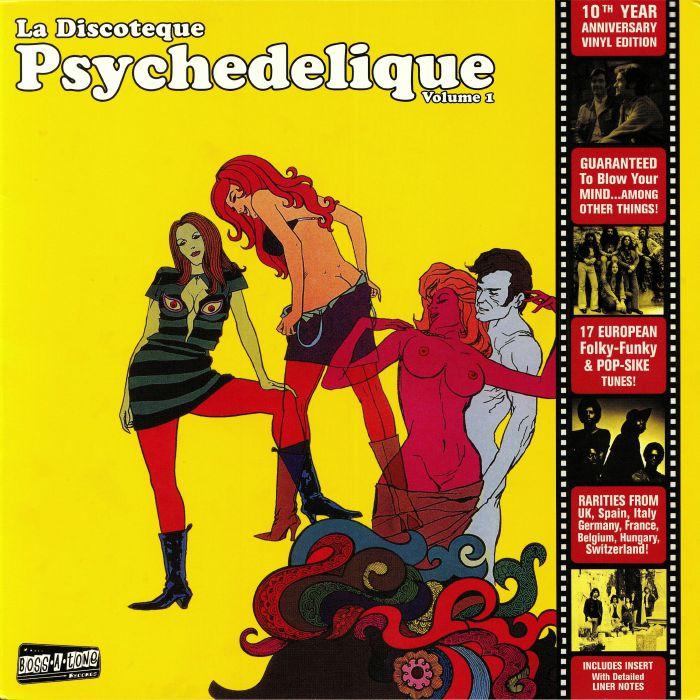 VARIOUS - La Discoteque Psychedelique Volume 1