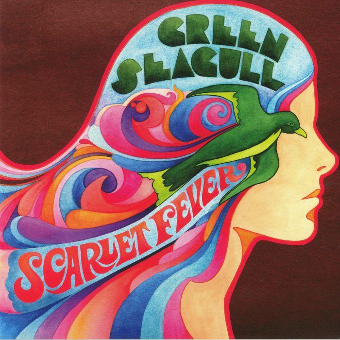 GREEN SEAGULL - Scarlet Fever