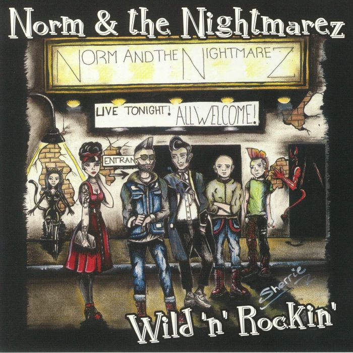NORM & THE NIGHTMAREZ - Wild N Rockin'