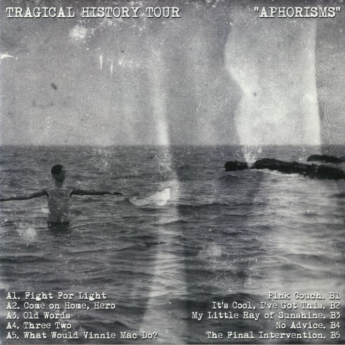 TRAGICAL HISTORY TOUR - Aphorisms
