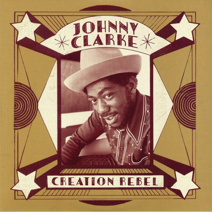 CLARKE, Johnny - Creation Rebel