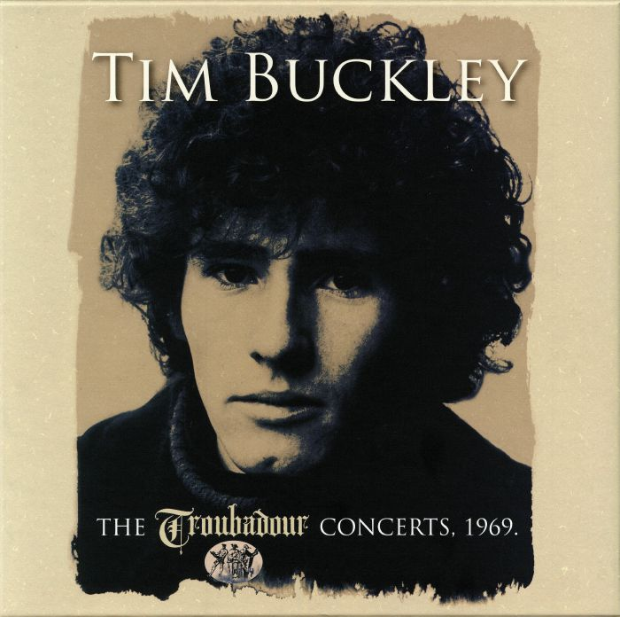 BUCKLEY, Tim - The Troubadour Concerts 1969