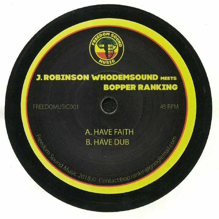 ROBINSON, J/WHODEMSOUND meets BOPPER RANKING - Have Faith