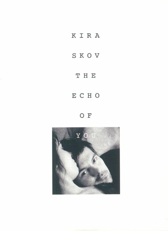 SKOV, Kira - The Echo Of You