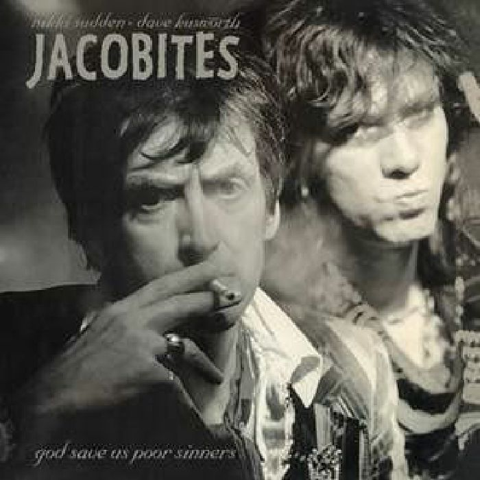 JACOBITES - God Save Us Poor Sinners