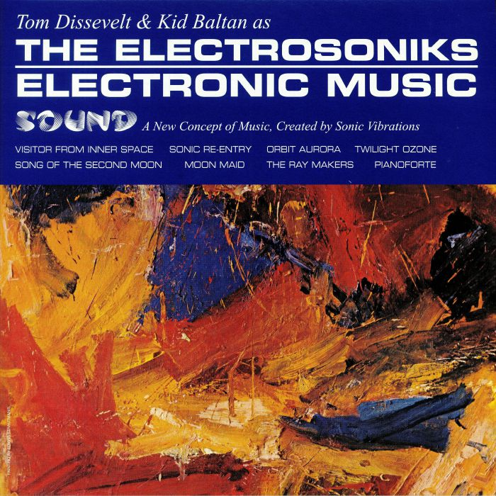 DISSEVELT, Tom/KID BALTAN aka THE ELECTROSONIKS - Electronic Music