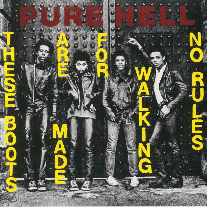 PURE HELL - These Boots Are Made For Walking