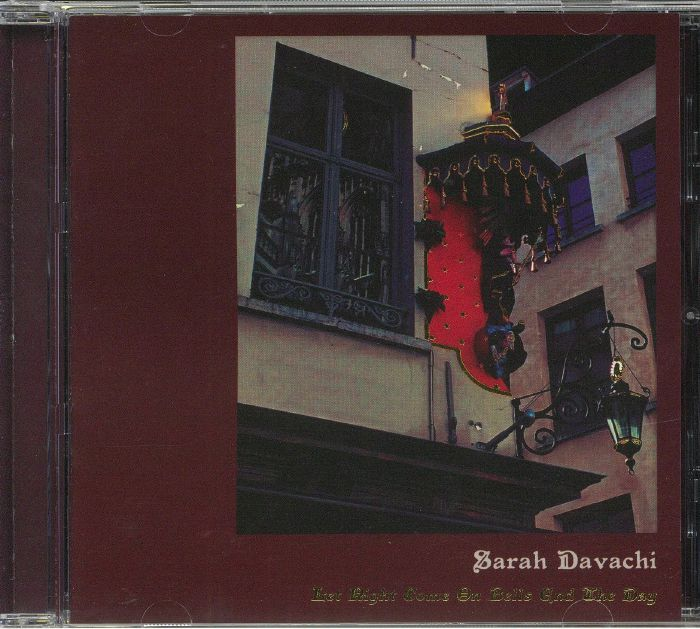 DAVACHI, Sarah - Let Night Come On Bells End The Day