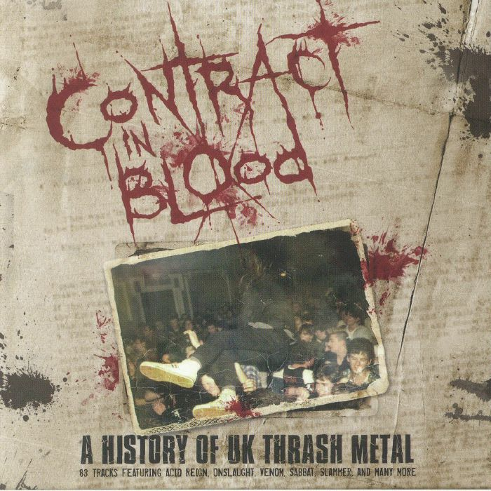VARIOUS - Contract In Blood: A History Of UK Thrash Metal