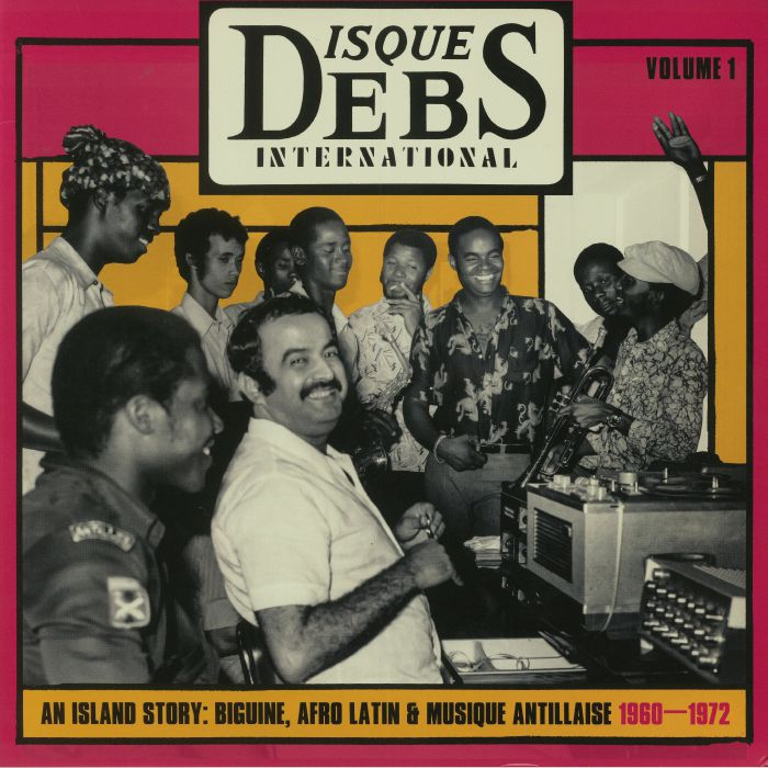 VARIOUS - Disques Debs International Vol 1: An Island Story Biguine Afro Latin & Musique Antillaise 1960-1972