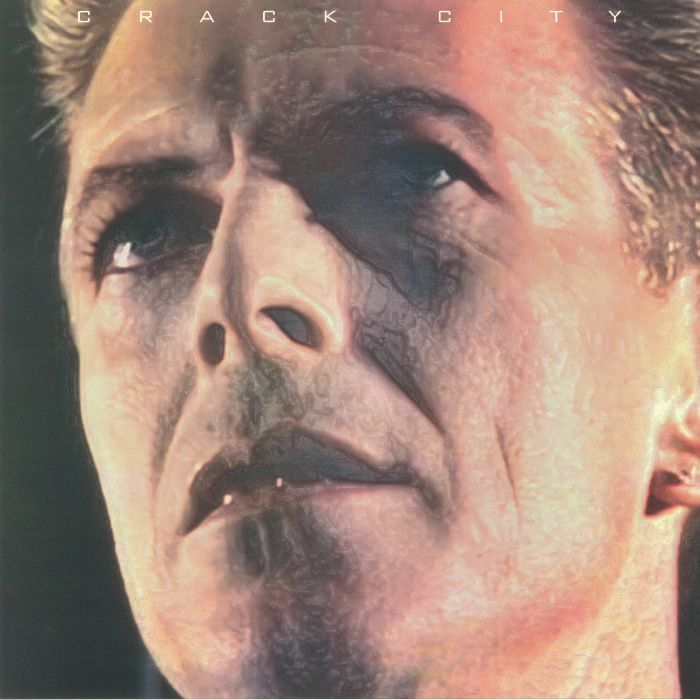 BOWIE, David - Crack City