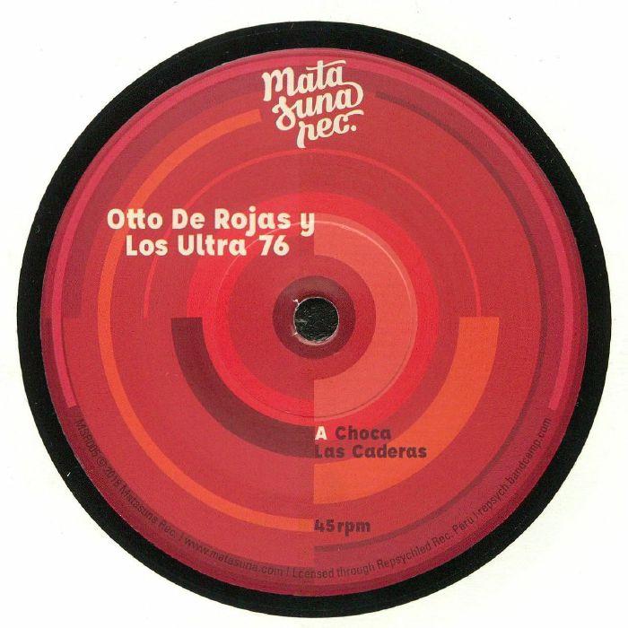 OTTO DE ROJAS LOS ULTRA 76 - Choca Las Caderas