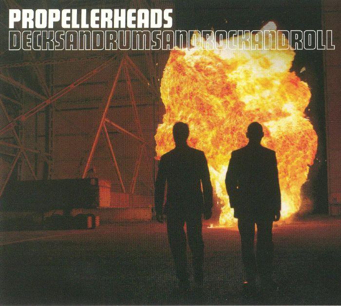 PROPELLERHEADS - Decksandrumsandrockandroll: 20th Anniversary Edition