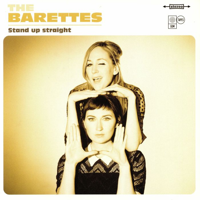 BARETTES, The - Stand Up Straight