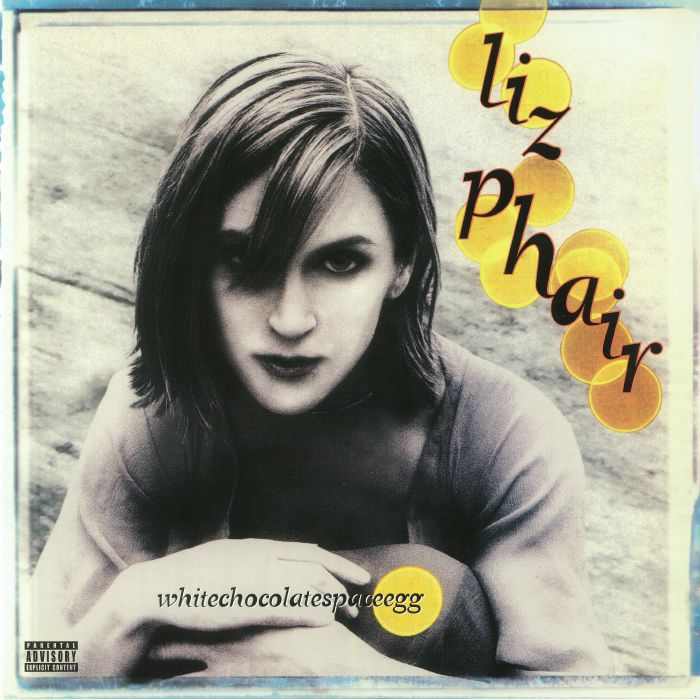 PHAIR, Liz - Whitechocolatespaceegg (reissue)