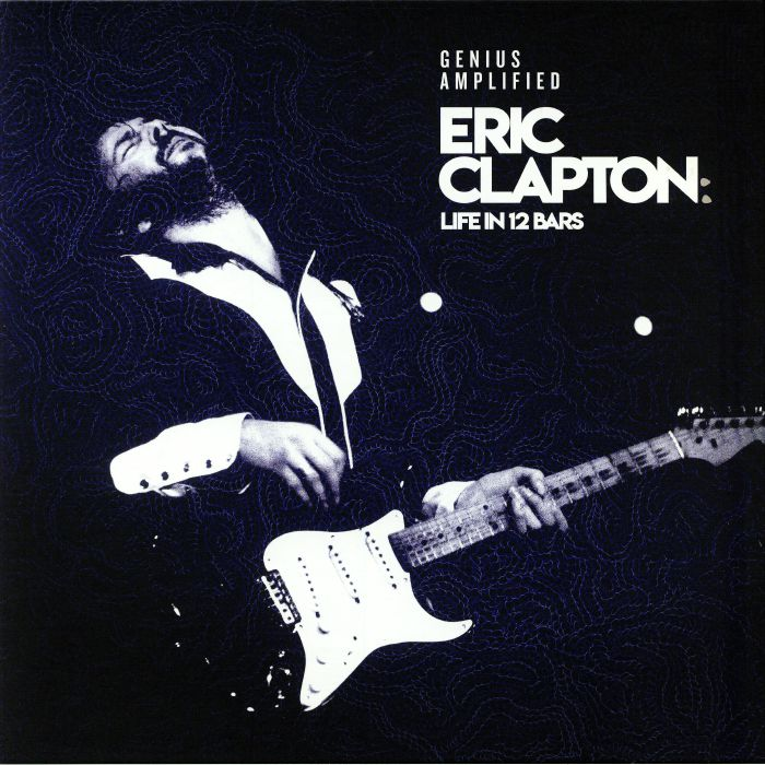 VARIOUS - Eric Clapton: Life In 12 Bars