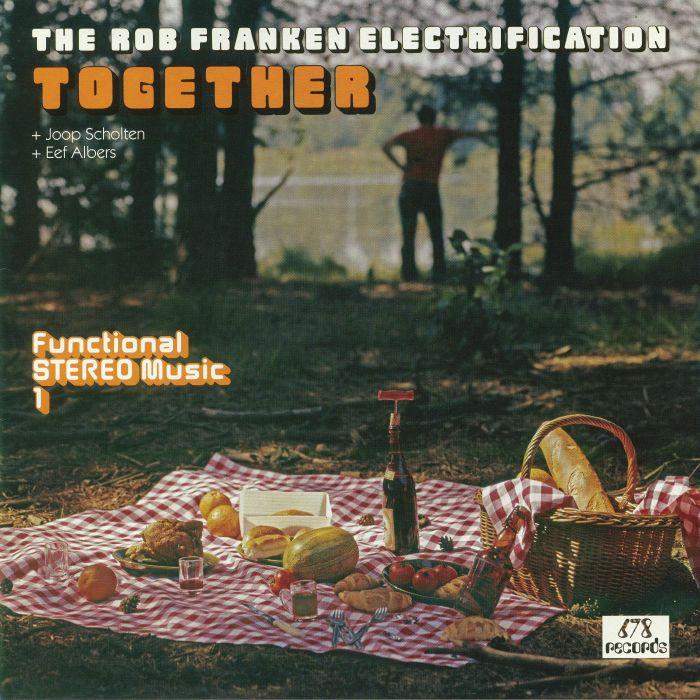 ROB FRANKEN ELECTRIFICATION, The/JOOP SCHOLTEN/EEF ALBERS - Together