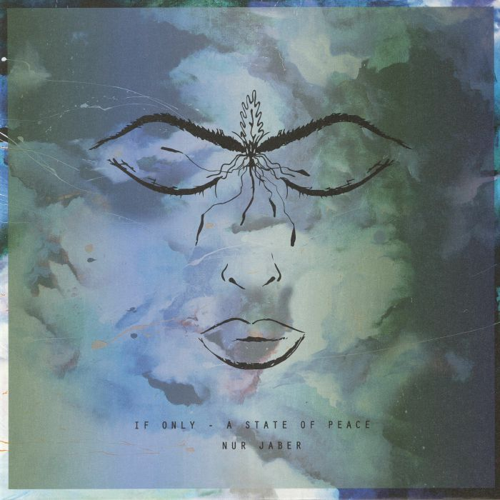 NUR JABER - If Only: A State Of Peace