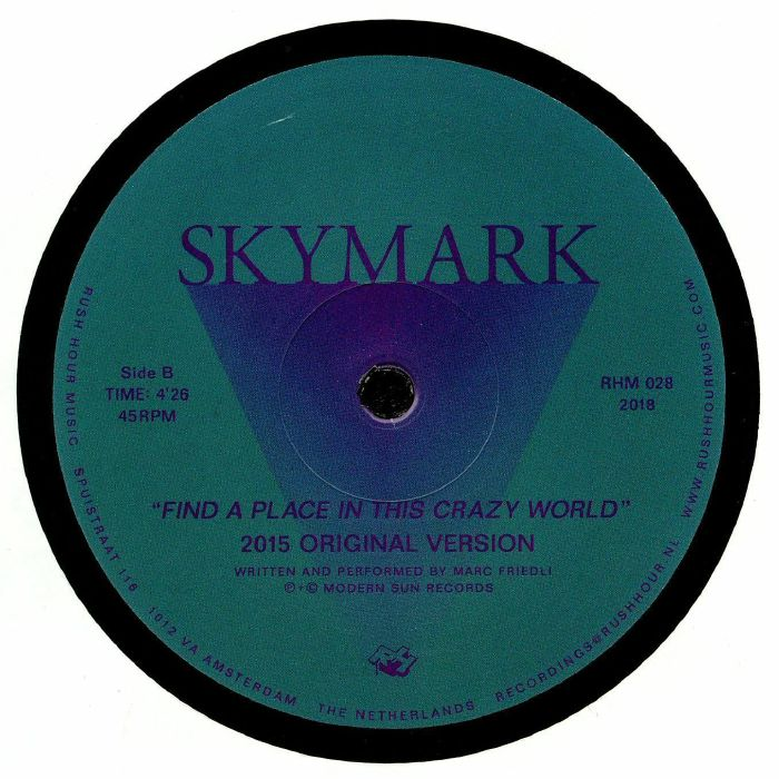 SKYMARK - Find A Place In This Crazy World